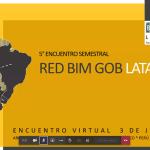 Encuentro Red BIM Gobiernos Latinoamericanos