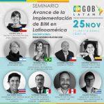 """La Red BIM Gob Latam, en el marco de su 6° Encuentro, realizó seminario online """"Avance de la implementación BIM en Latinoamérica"""" y eligió presidencia 2021"""