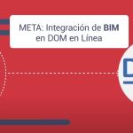 Meta Planbim al 2025: Integración de BIM en la plataforma DOM en Línea
